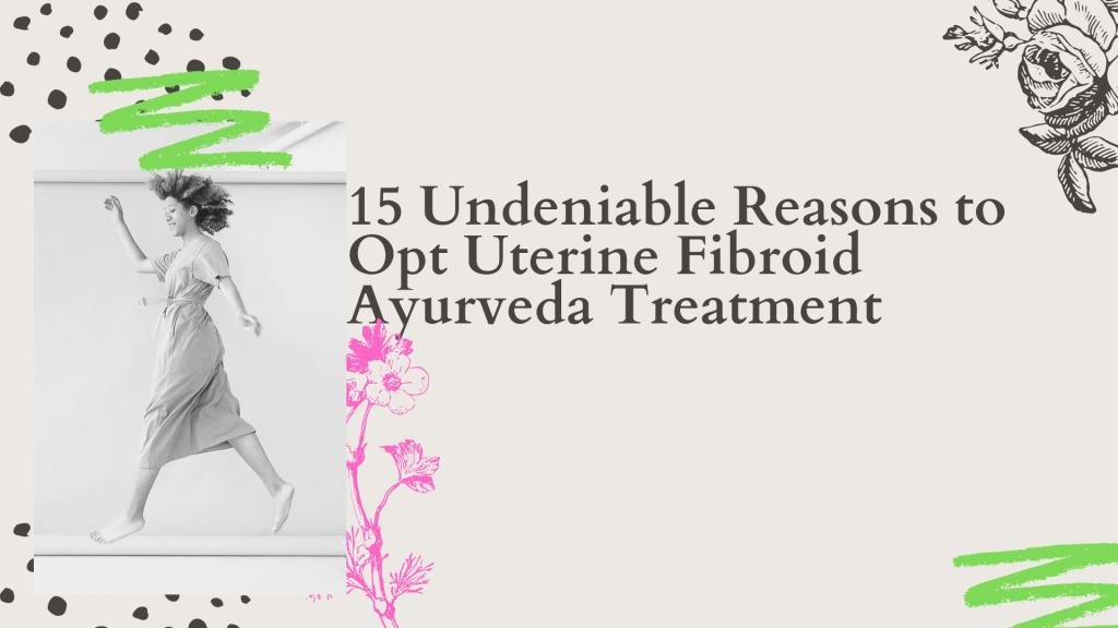 Uterine-fibroid-Ayurveda-Treatment